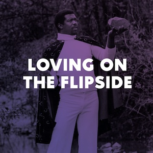 loving-on-the-flipsideNow-AgainRecords