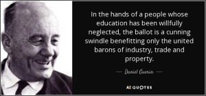 quote-in-the-hands-of-a-people-whose-education-has-been-willfully-neglected-the-ballot-is-daniel-guerin-70-22-58