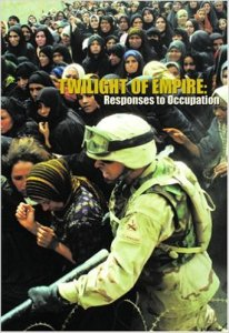 Twilight of Empire Responses to Occupation