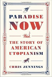 chris jennings paradise now utopianism