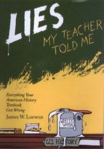 Lies_my_teacher_told_me_1995_Loewen